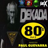 DEKADA 80'S vol.2 by PAUL GUEVARRA