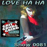 Mr. Dana's GRIT GRUB & GRIND Show 0081
