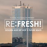 Re:Fresh!  with Bedroom Beats, DJ Paolo Candido and JoBee Project - 18.11.2019