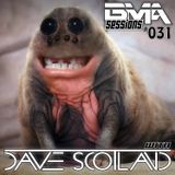 Dave Scotland - BMA Sessions 031
