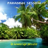 PARADIGM SESSION - Un hermoso lugar para estar -
