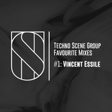 Techno Scene Group Favourite Mixes #1: Vincent Essile