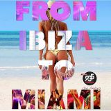 From Ibiza to Miami (8/5/15)