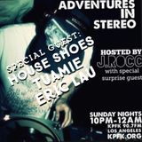ADVENTURES IN STEREO DILLA WEEK 4 w/ HOUSE SHOES, TUAMIE & ERIC LAU