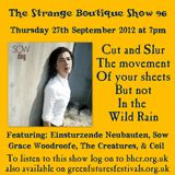 The Strange Boutique Show 96