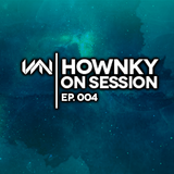Hownky On Session - Ep.4