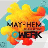 Qwerk May-hem Jamie Bull Live Set 28-05-2017
