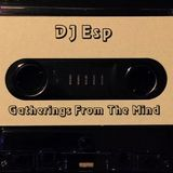 DJ Esp - Gatherings From The Mind (side.a) 1998