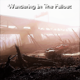 Wandering In The Fallout