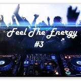 Feel The Energy #3 - [Big Room / Electro House Mix]