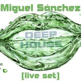 Pure deep house [live set] Miguel Sánchez deejay
