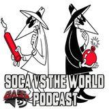 Soca vs the World Podcast Vol1 ep 1