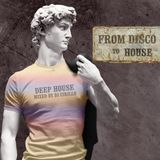 Deep House - From Disco to House - Mixed by DJ Cirillo 2k18