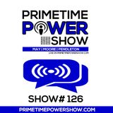 Primetime Power Show | Show # 126 | 012917