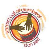 StanZeff's Sacred Call of Drum Beat show on Handz On Radio June 18 Mix