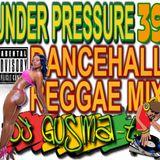 """DJ Gusma-T  """" Under Pressure mixtape 39 """" (2011)"""