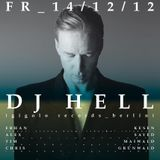 DJ Hell at Suxul Club - Ingolstadt  (Part 1/2) [December 14, 2012]