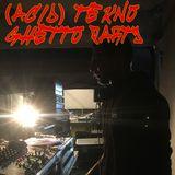 (acid) tekno ghetto party