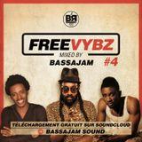 FREE VYBZ #4 MIXCD by BASSAJAM SOUND