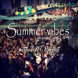 Summer vibes - Music Pill #4 with BDT Project