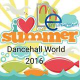 I LOVE SUMMER 2016 Dancehall World