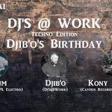 DJs@Work @ Django Beer - Techno Edition#1 ( Djib'o's Birthday ) - 07-05-2018 - Dj Thieum