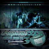 Tropical Dope Mixtape (vol.3)