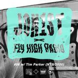 Jon1st x Fly High Radio #6 w/ Tim Parker