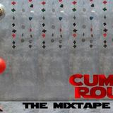 CUMBIA ROUND UP - The Mixtape