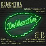DJ Beta @ DeMentha Does SF - Feb 27, 2016