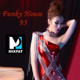 Funky House 93