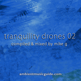 Tranquility Drones 02 mixed by Mike G