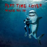 Part Time Lover - Quickie Vol 28