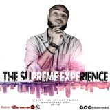 The Supreme Experience ( New Trap, R&B, & Throwbacks) #FREEMIX 03-14-18