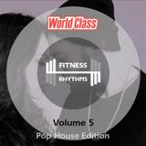 Fitness Rhythms! Vol. 5 — Pop House Edition