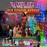 Reggae Vol # 42 Old School Reggae pt.6