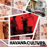 New Sound in CUBA: Gilles Peterson presents Havana Cultura.