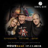 HOUSbeat live - djs Strain & Margaretta feat. Ivan M sax (EWI)@VINYL bar Prague 17-11-2018 all night