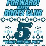 Mad Grinnaz       Forward! meets Roots Club Promo mix