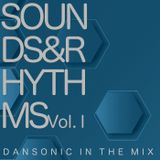 "DanSonic_In_The_Mix_""Sounds&Rhythms_Vol.I"""