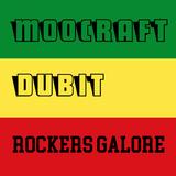 Moocraft & Dubit - Rockers Galore