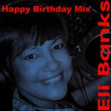 Deep Latin Eli Banks Birthday Mix 2015