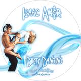 Isaac Amor - Dirty Dancing