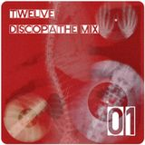 Discopathe mix part 01 by Dj Twelve