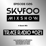 [EPISODE.26] Special GUEST MIX! BY ● Trace Radio!