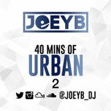 40 Mins Of Urban 2