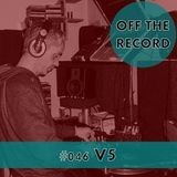 Off The Record #46 - V5 - Re-upload