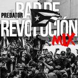 Dj Predator's - RAP DE REVOLUCION MIX - AGOSTO 2019