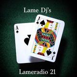 Lameradio 21