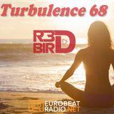 R3DBIRD - Turbulence 68